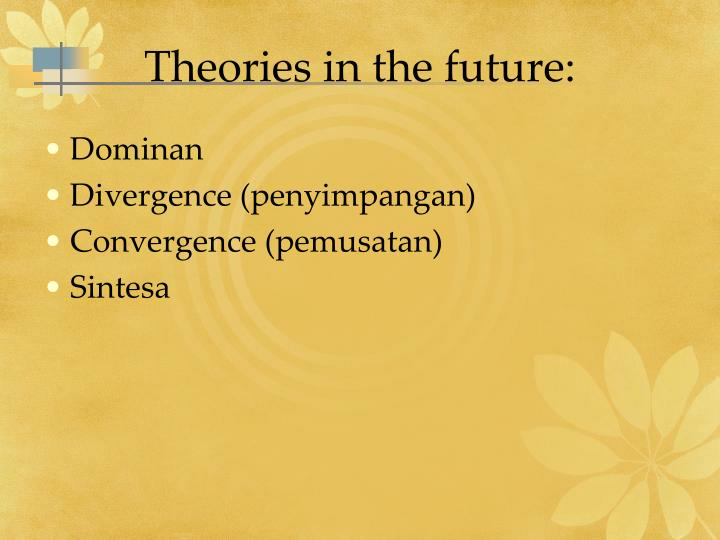 Theories in the future: