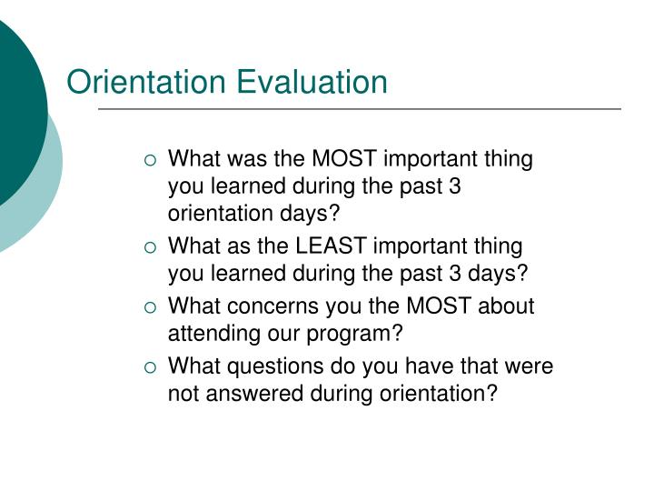 Orientation Evaluation