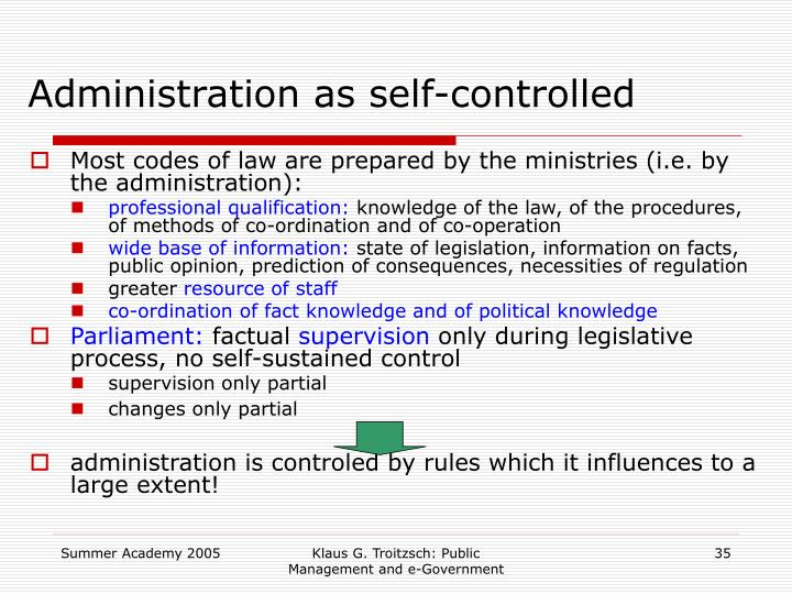 Administration as self-controlled