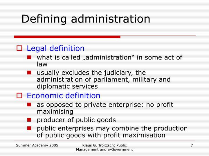 Defining administration