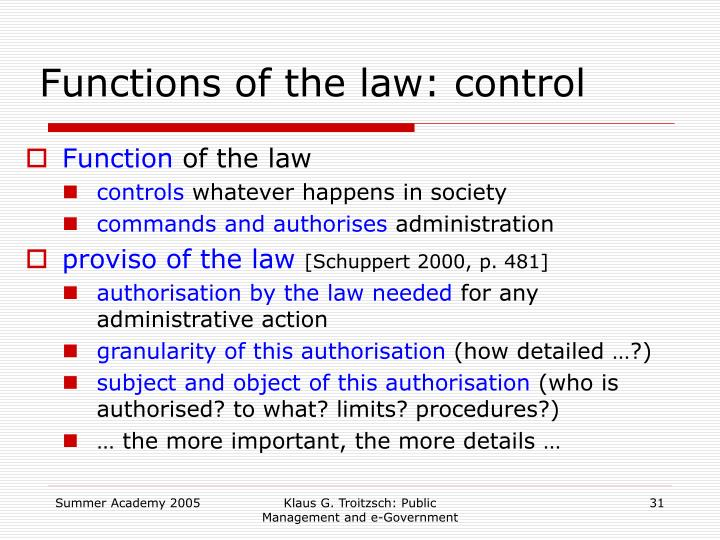 Functions of the law: control