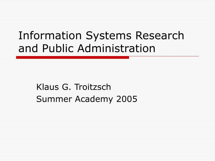 Information Systems Research and Public Administration