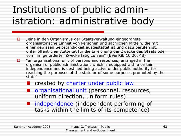 Institutions of public admin-istration: administrative body
