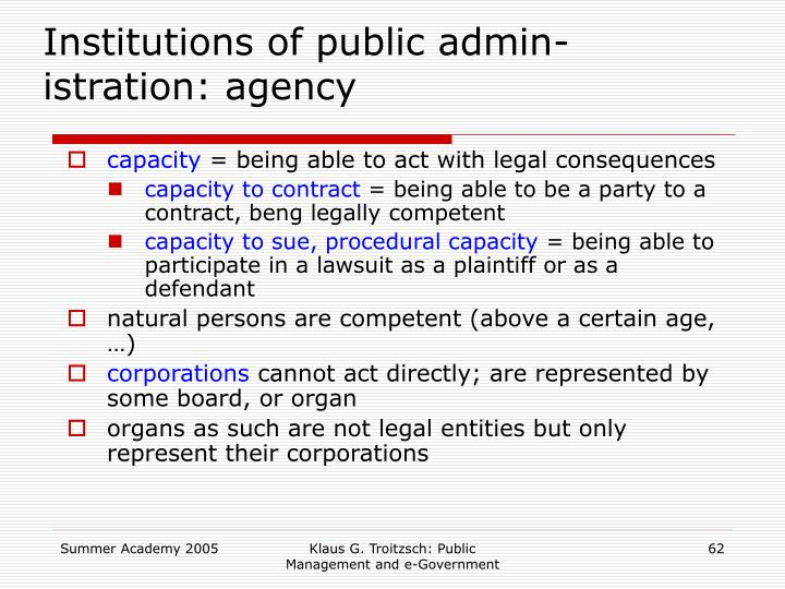 Institutions of public admin-istration: agency
