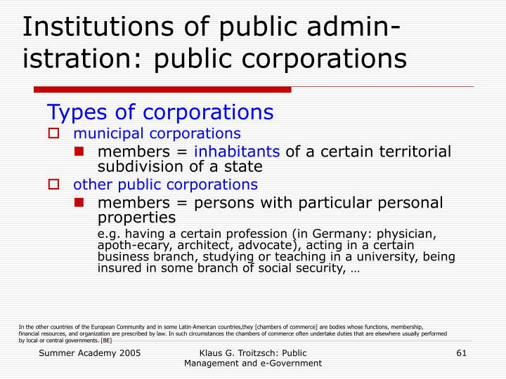Institutions of public admin-istration: public corporations