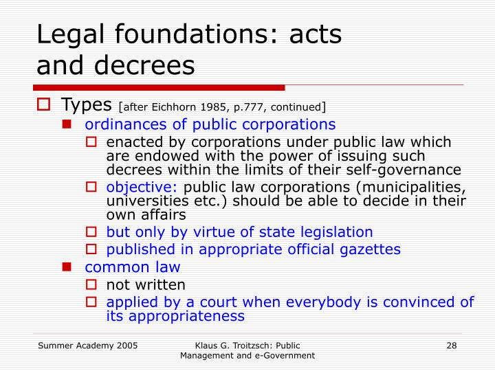 Legal foundations: acts and decrees