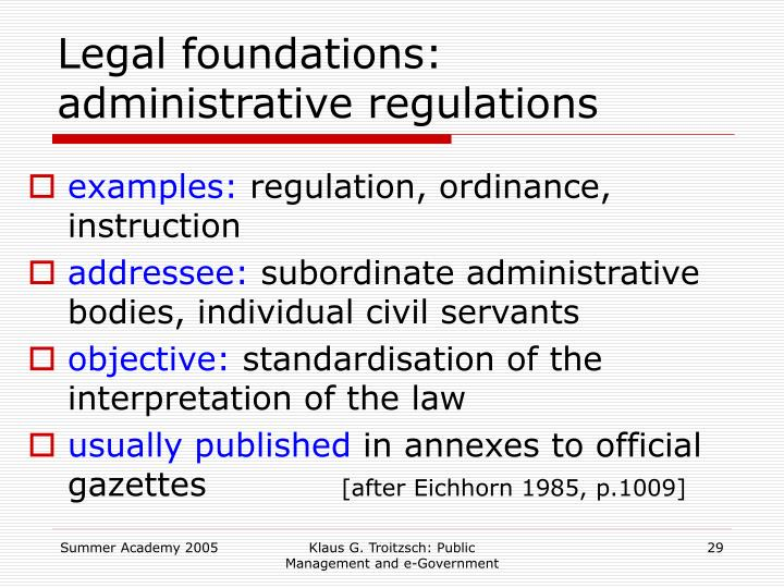 Legal foundations: administrative regulations
