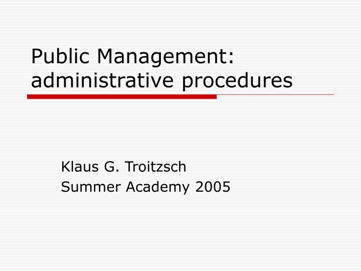 Public Management: administrative procedures