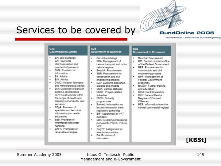 Services to be covered by