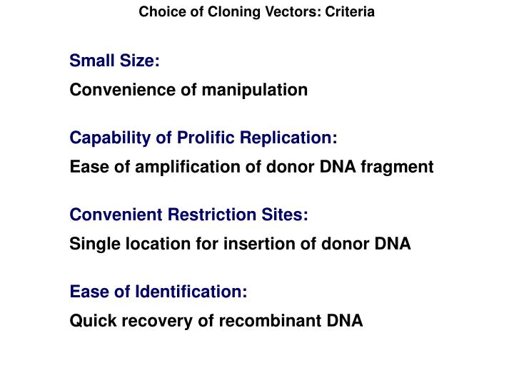 Choice of Cloning Vectors: Criteria