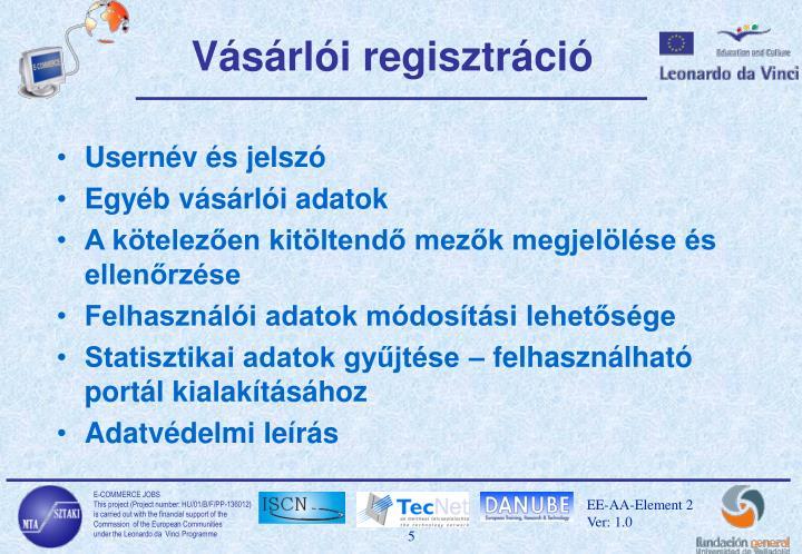 Vásárlói regisztráció