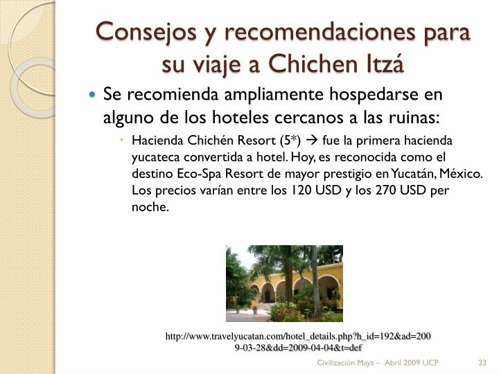 Consejos y recomendaciones para su viaje a Chichen Itzá
