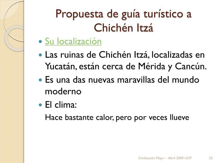 Propuesta de guía turístico a Chichén Itzá