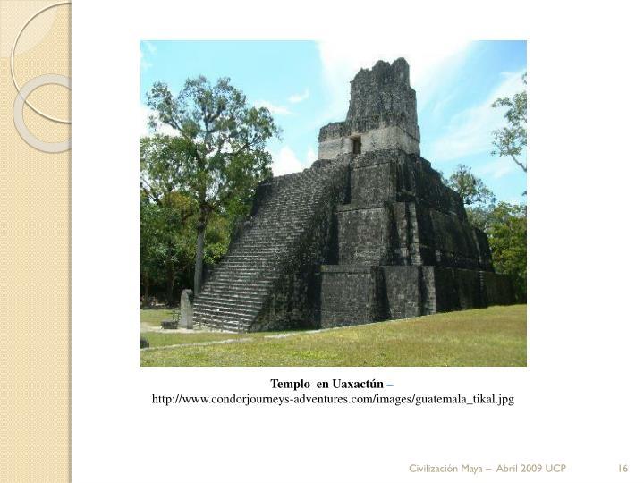 Templo  en Uaxactún