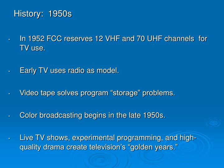 History:  1950s