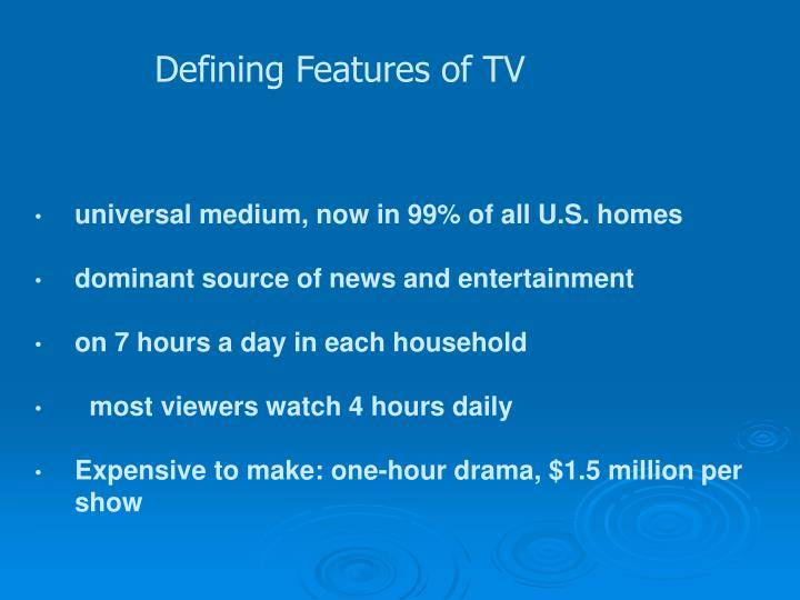 Defining Features of TV