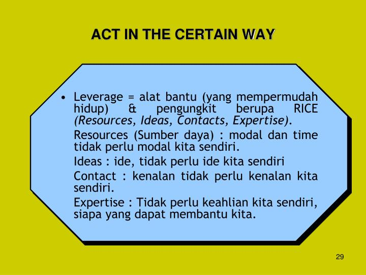 ACT IN THE CERTAIN WAY