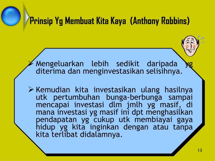 Prinsip Yg Membuat Kita Kaya  (Anthony Robbins)