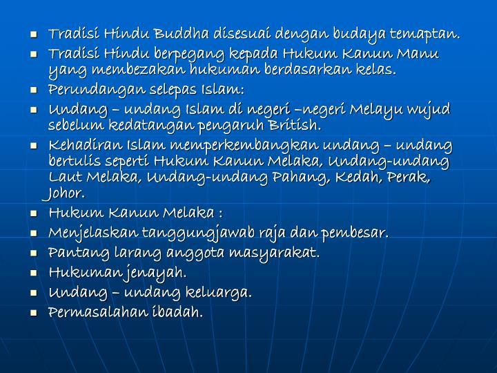 Tradisi Hindu Buddha disesuai dengan budaya temaptan.