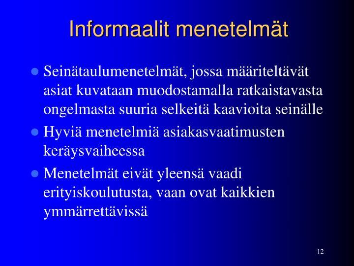 Informaalit menetelmät