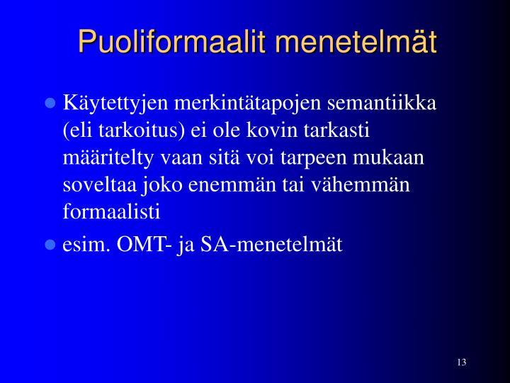 Puoliformaalit menetelmät