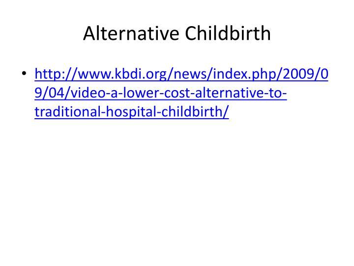 Alternative Childbirth