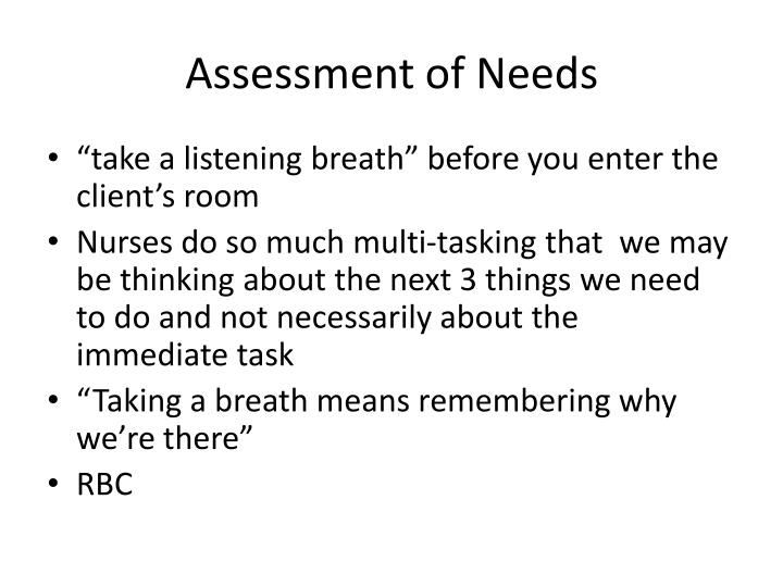 Assessment of Needs