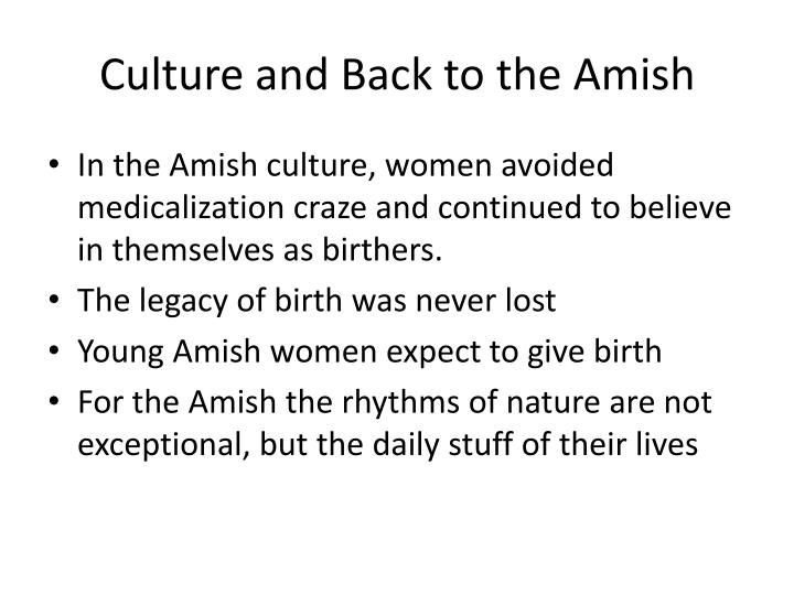 Culture and Back to the Amish