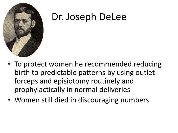 Dr. Joseph DeLee