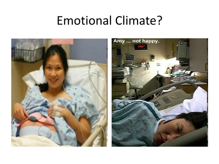 Emotional Climate?