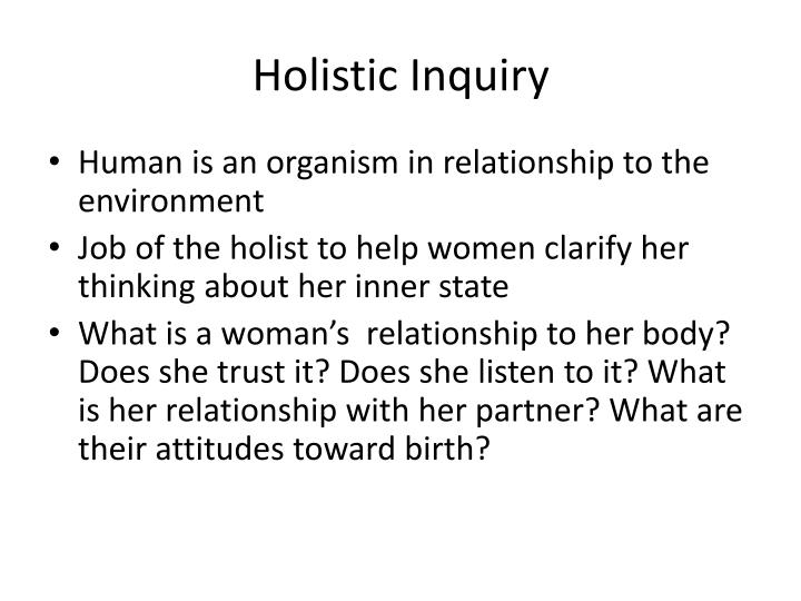 Holistic Inquiry