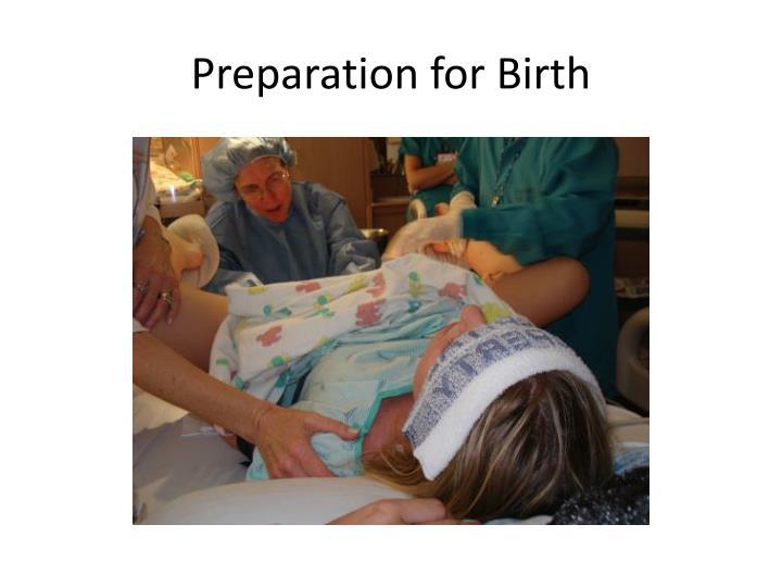 Preparation for Birth
