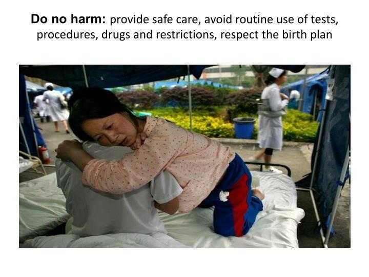 Do no harm: