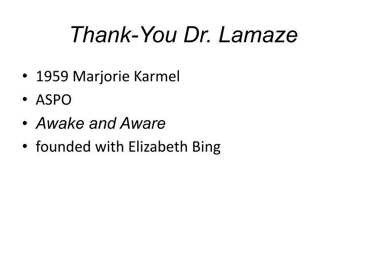 Thank-You Dr. Lamaze