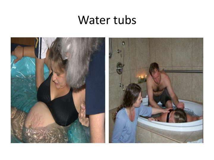 Water tubs