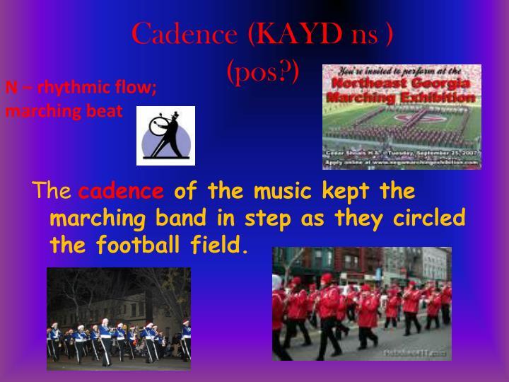 Cadence (KAYD ns )