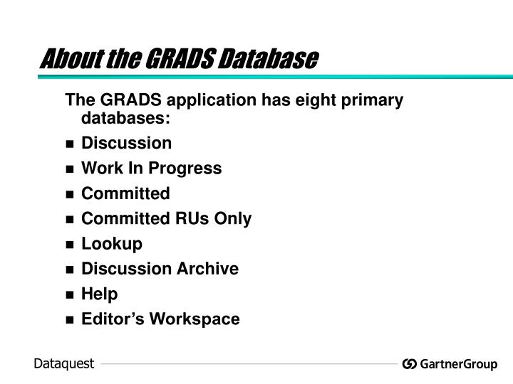 About the GRADS Database