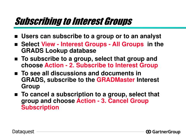 Subscribing to Interest Groups