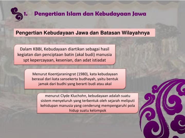 Pengertian Islam dan Kebudayaan Jawa