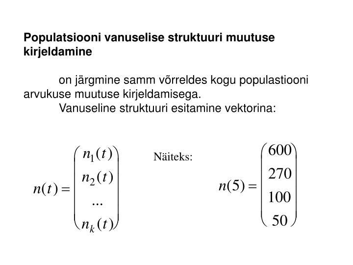 Populatsiooni vanuselise struktuuri muutuse kirjeldamine