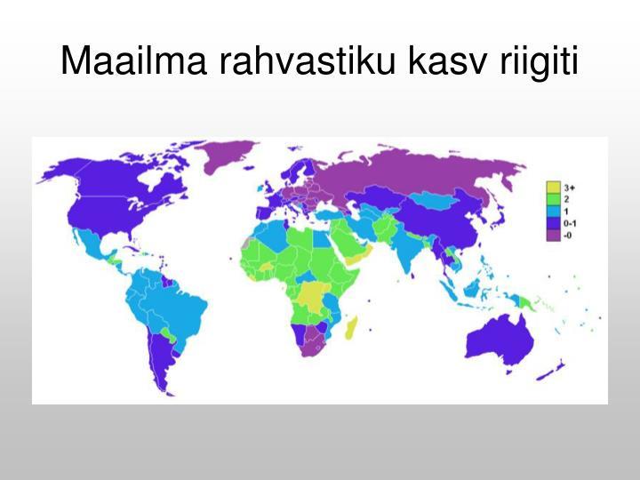 Maailma rahvastiku kasv riigiti