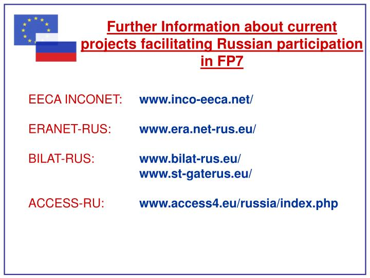 Further Information about current projects facilitating Russian participation in FP7