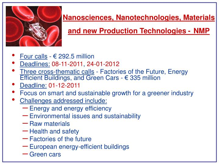 Nanosciences, Nanotechnologies, Materials and new Production Technologies -