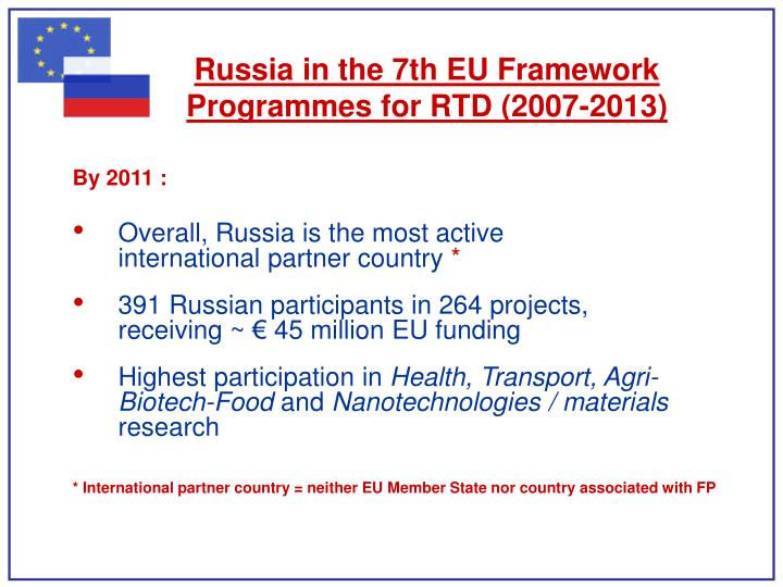 Russia in the 7th EU Framework Programmes for RTD (2007-2013)
