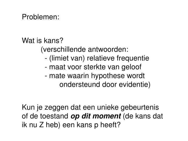 Problemen: