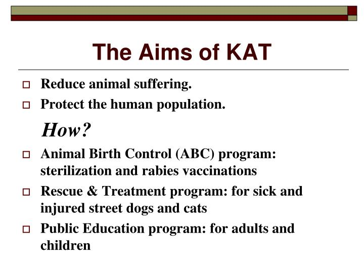 The Aims of KAT