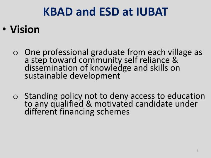 KBAD and ESD at IUBAT