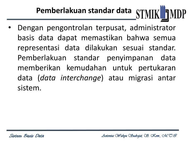 Pemberlakuan standar data