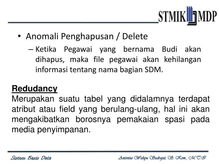 Anomali Penghapusan / Delete