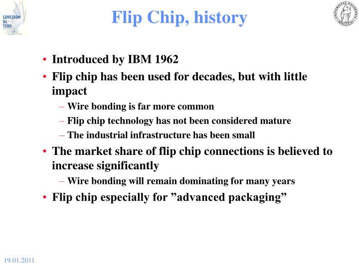 Flip Chip, history